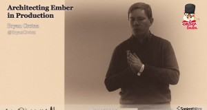 Ember London – Architecting Ember In Production, Bryan Crotaz