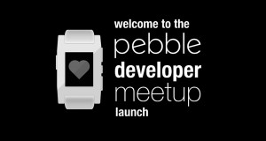 Pebble Developer MeetUp, San Francisco